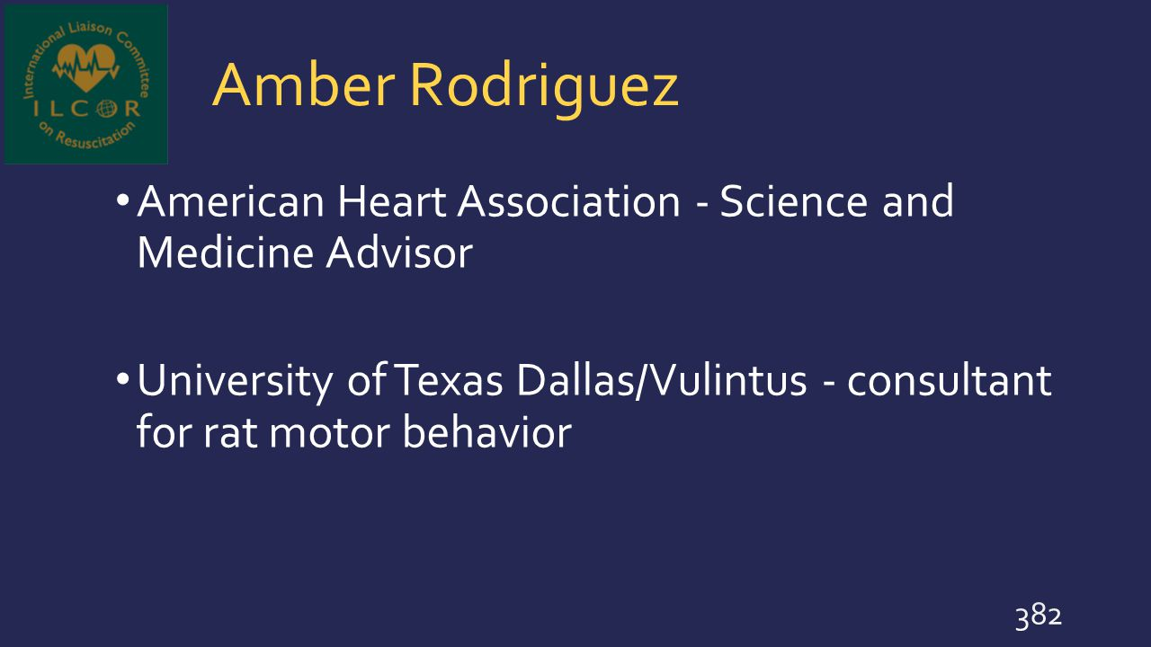 Amber Rodriguez American Heart Association - Science and Medicine Advisor.