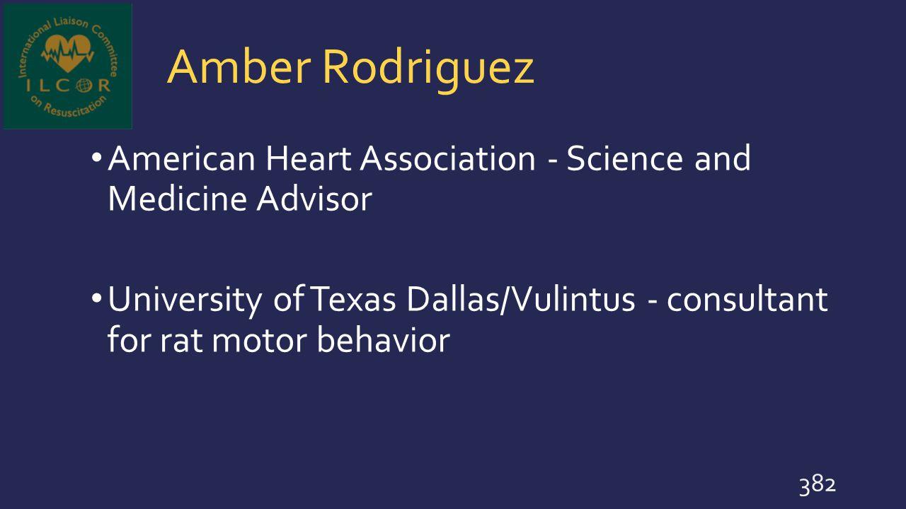 Amber Rodriguez American Heart Association - Science and Medicine Advisor.