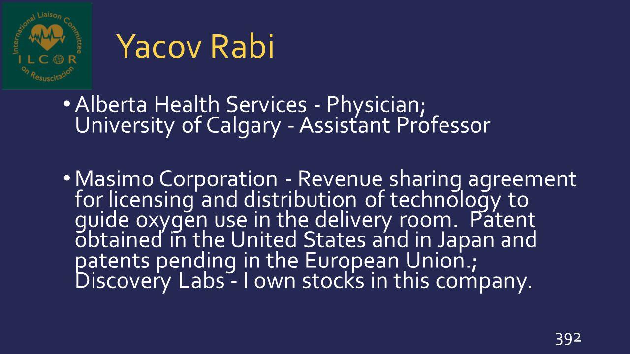 Yacov Rabi Alberta Health Services - Physician; University of Calgary - Assistant Professor.