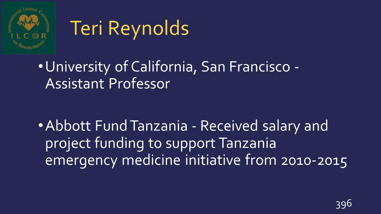 Teri Reynolds University of California, San Francisco - Assistant Professor.