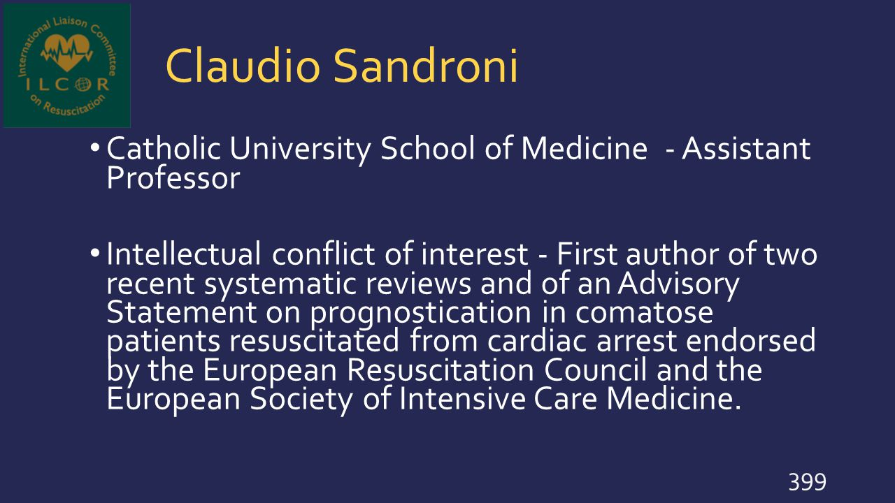 Claudio Sandroni Catholic University School of Medicine - Assistant Professor.