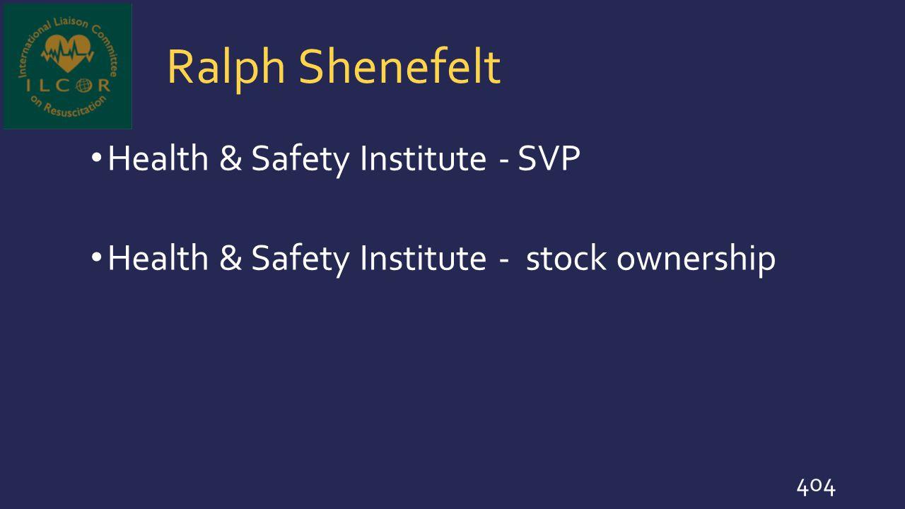 Ralph Shenefelt Health & Safety Institute - SVP