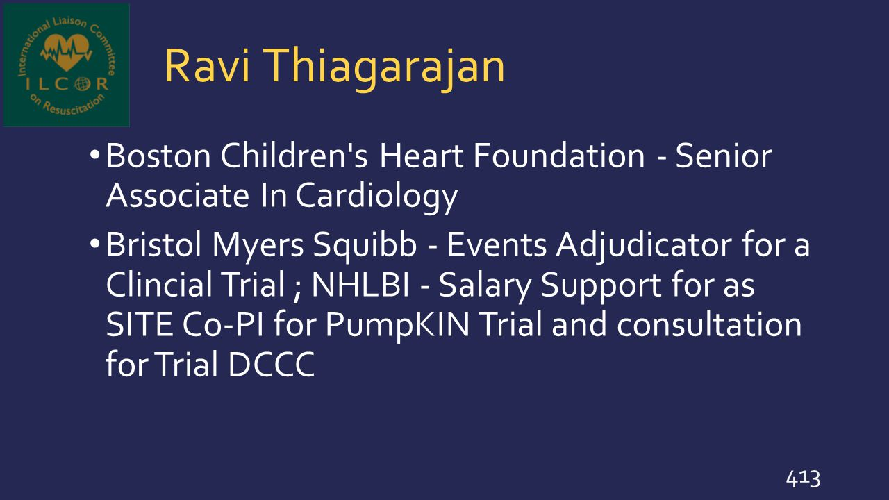 Ravi Thiagarajan Boston Children s Heart Foundation - Senior Associate In Cardiology.