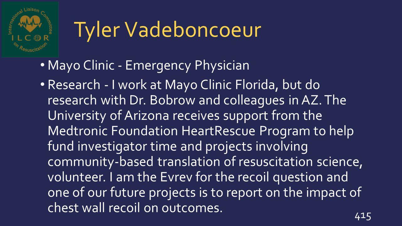Tyler Vadeboncoeur Mayo Clinic - Emergency Physician
