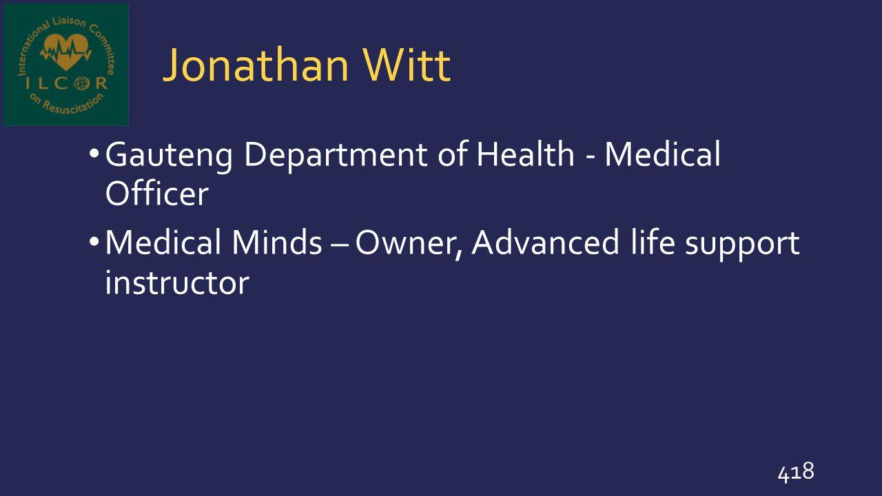 Jonathan Witt Gauteng Department of Health - Medical Officer