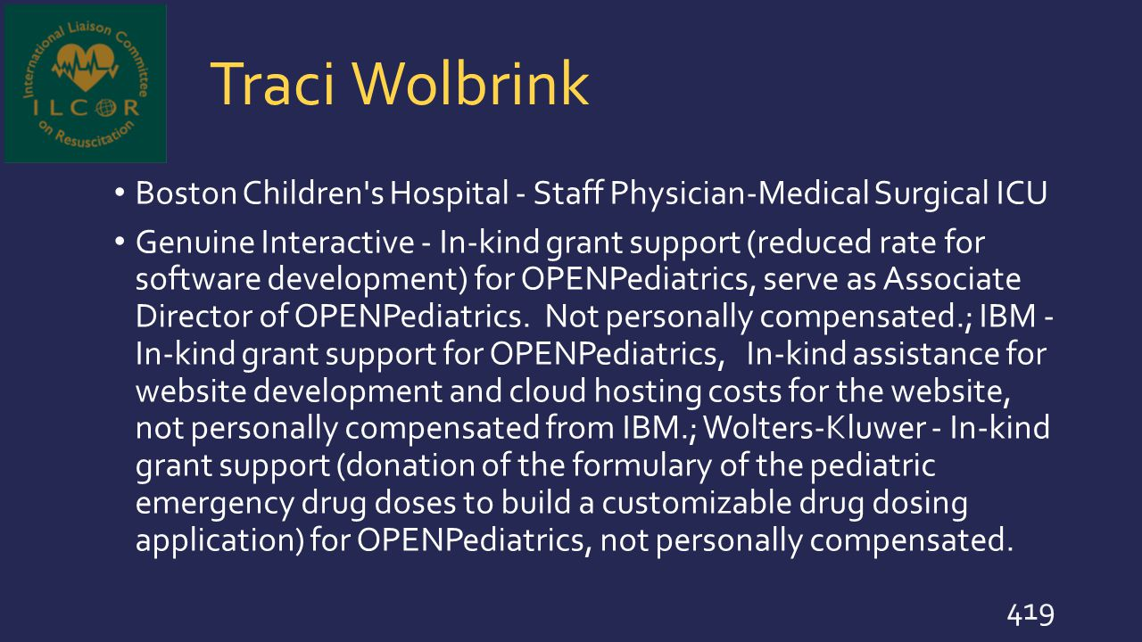 Traci Wolbrink Boston Children s Hospital - Staff Physician-Medical Surgical ICU.
