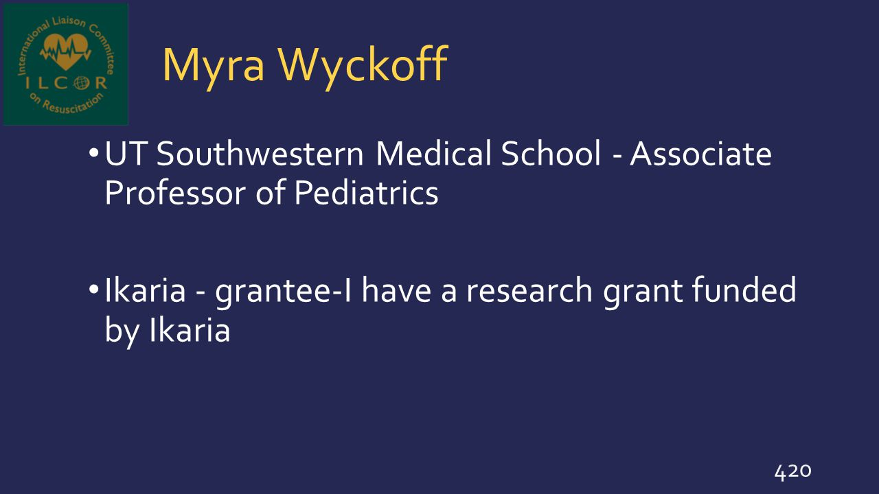 Myra Wyckoff UT Southwestern Medical School - Associate Professor of Pediatrics.