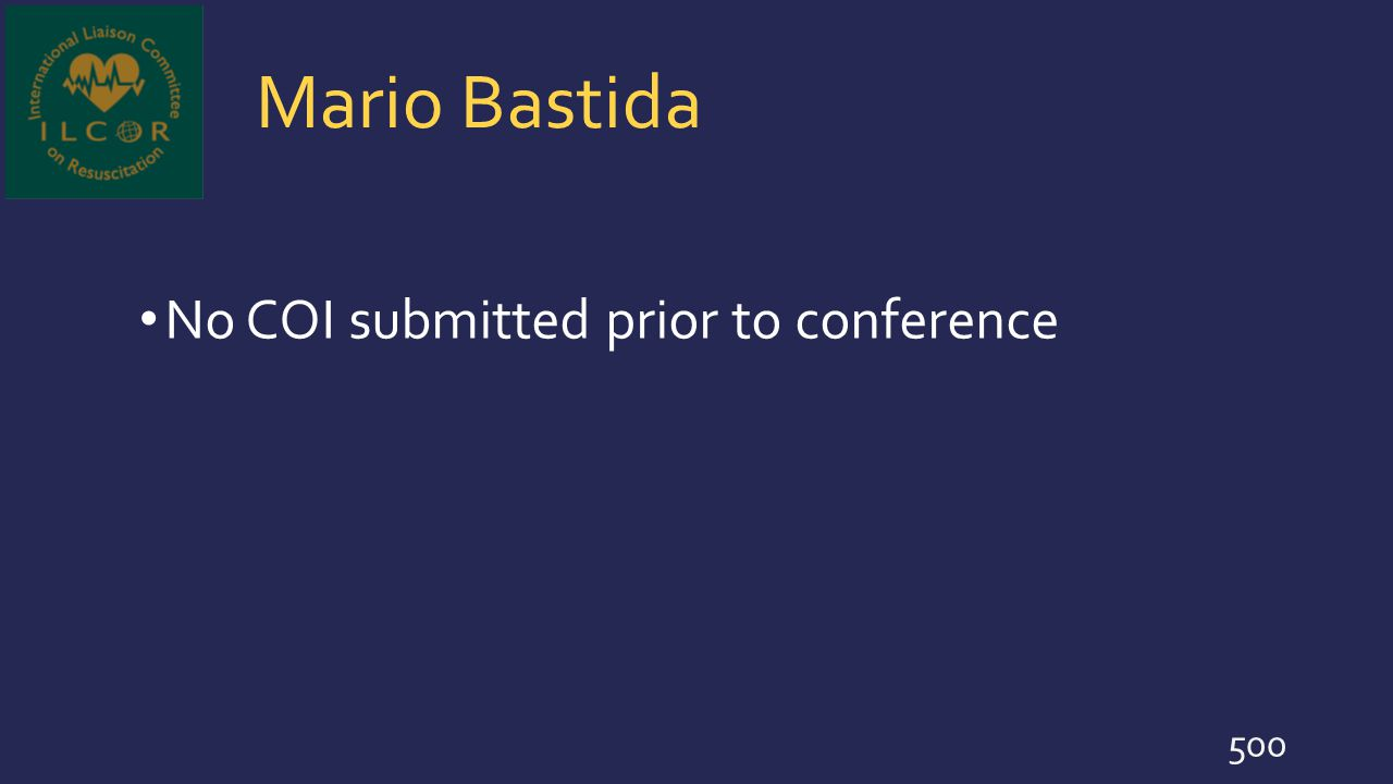 Mario Bastida No COI submitted prior to conference