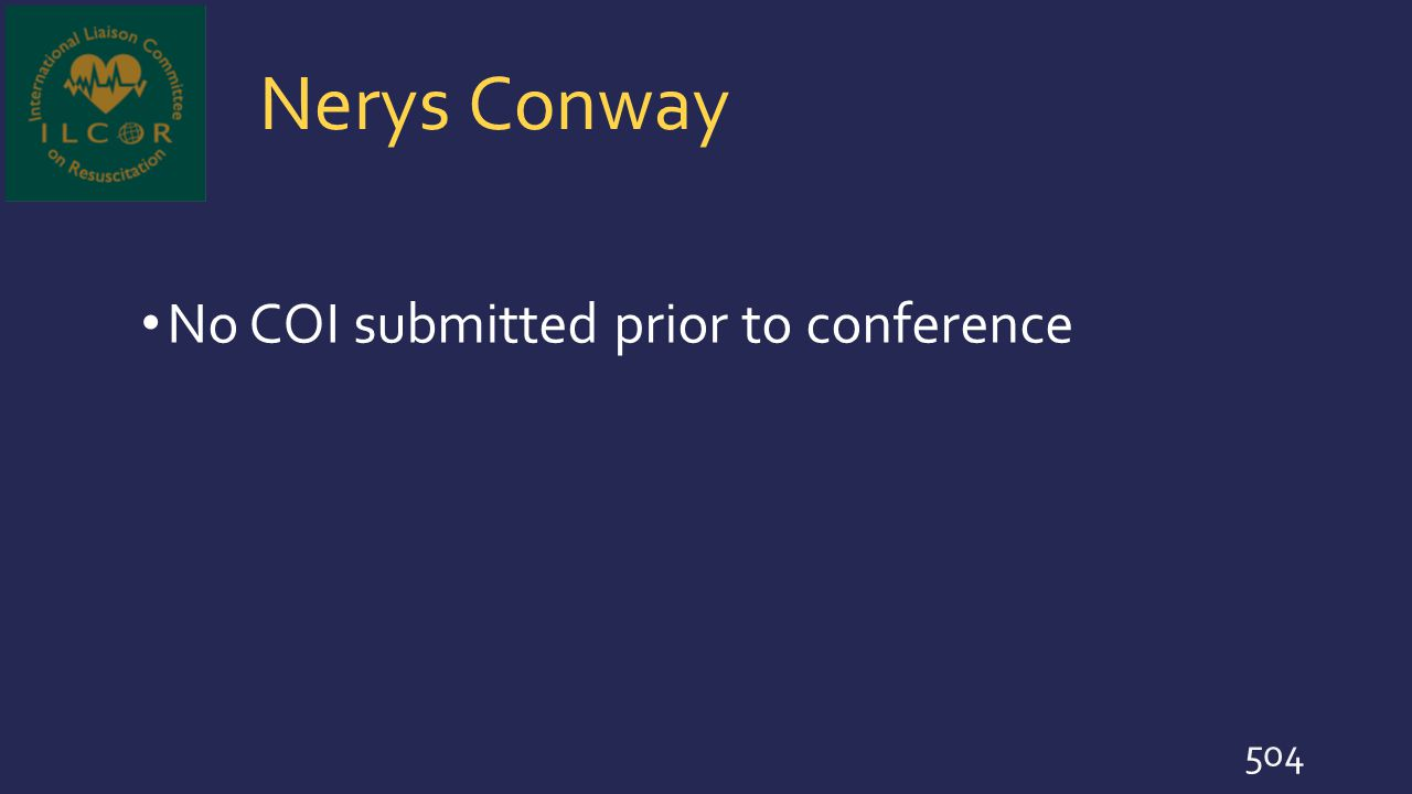Nerys Conway No COI submitted prior to conference