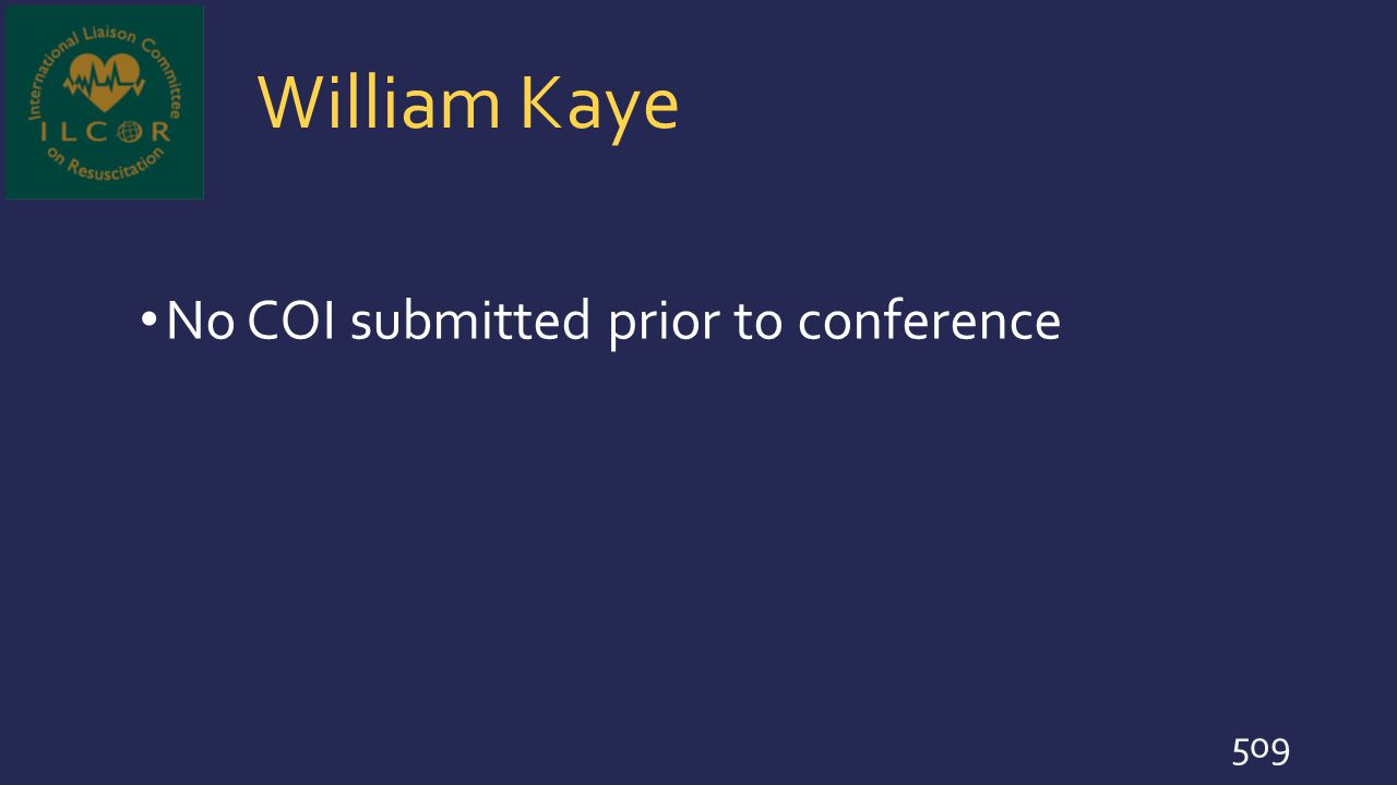 William Kaye No COI submitted prior to conference