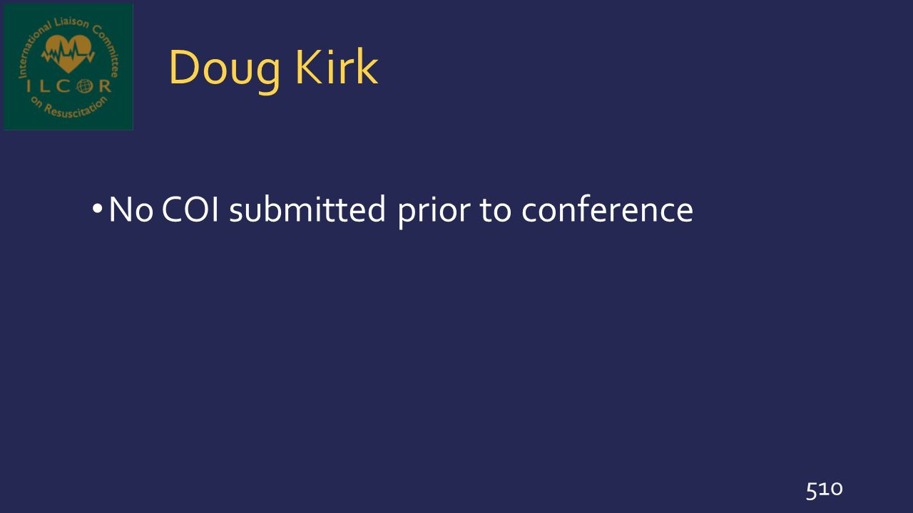 Doug Kirk No COI submitted prior to conference