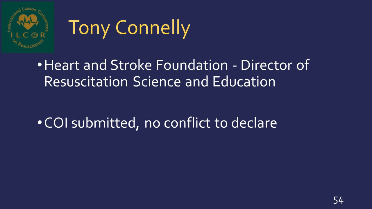Tony Connelly Heart and Stroke Foundation - Director of Resuscitation Science and Education.