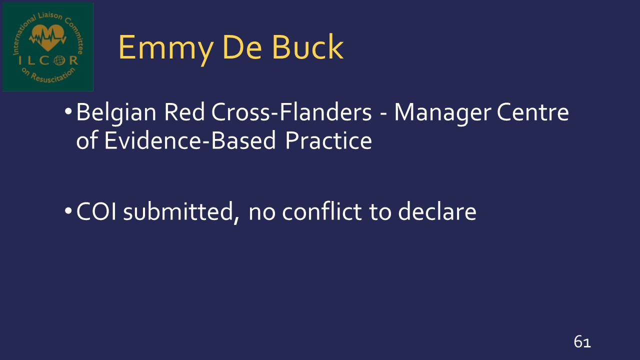 Emmy De Buck Belgian Red Cross-Flanders - Manager Centre of Evidence-Based Practice.