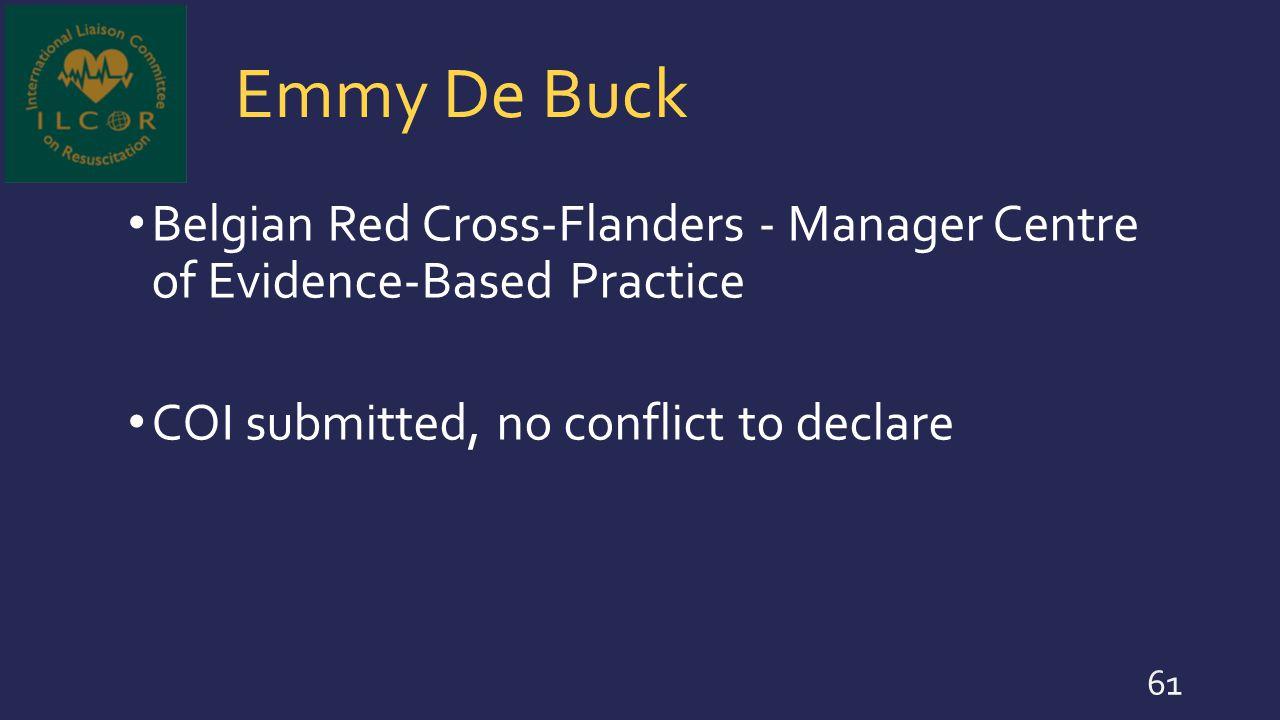 Emmy De Buck Belgian Red Cross-Flanders - Manager Centre of Evidence-Based Practice.