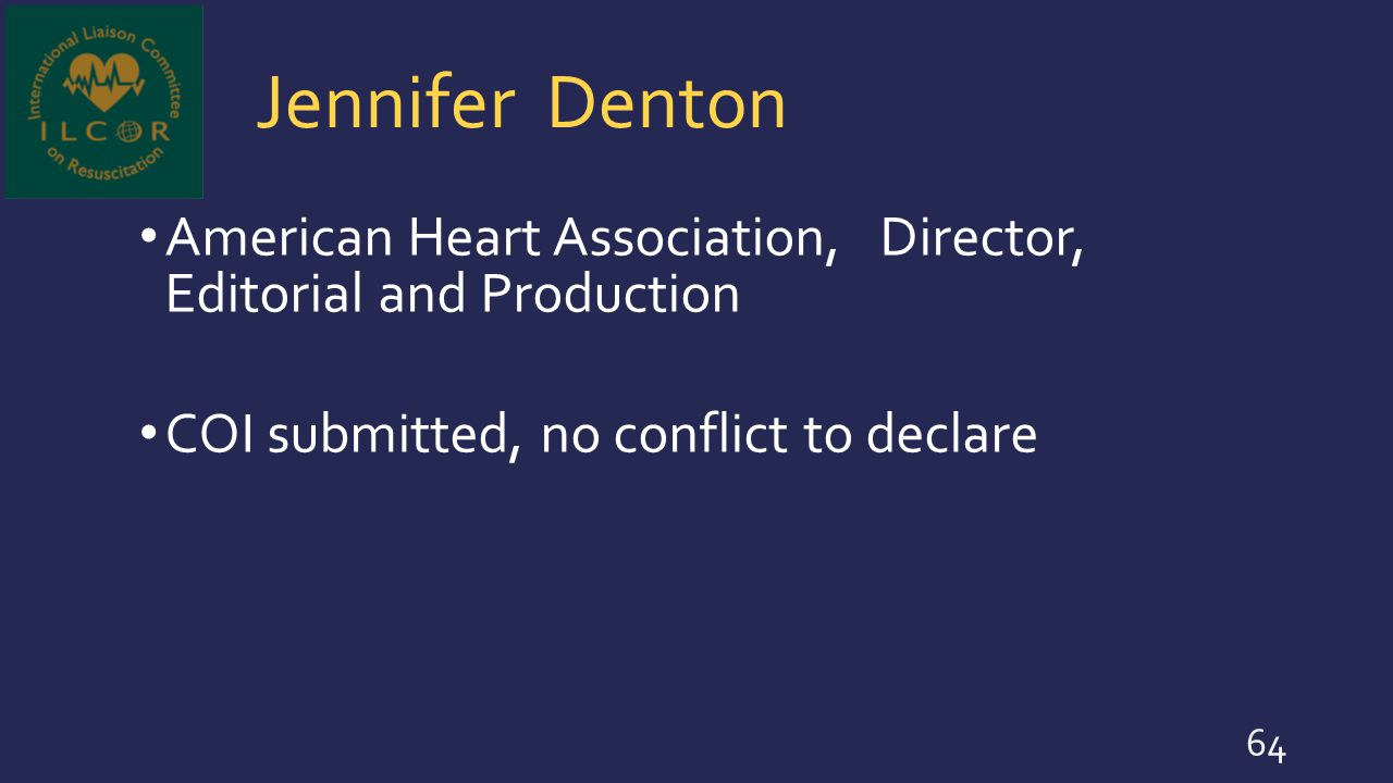 Jennifer Denton American Heart Association, Director, Editorial and Production.