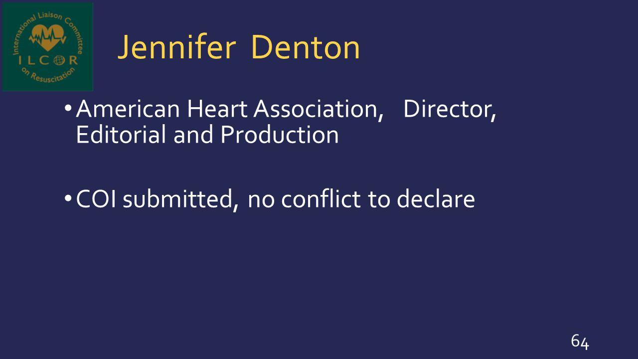 Jennifer Denton American Heart Association, Director, Editorial and Production.