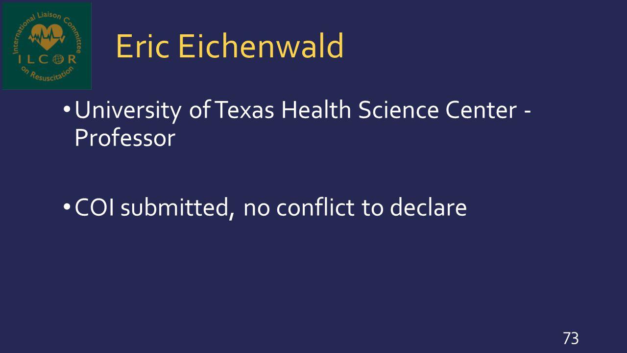 Eric Eichenwald University of Texas Health Science Center - Professor