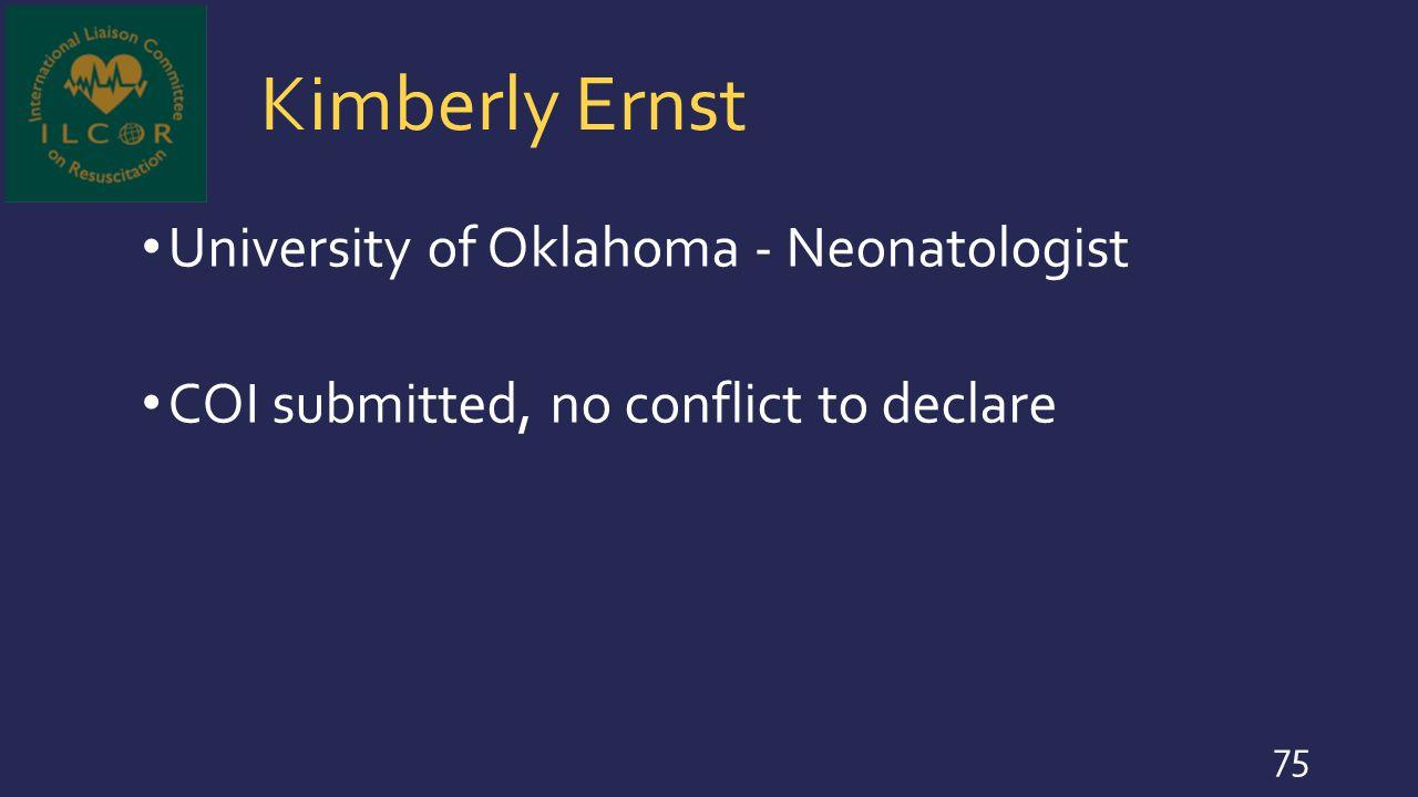 Kimberly Ernst University of Oklahoma - Neonatologist