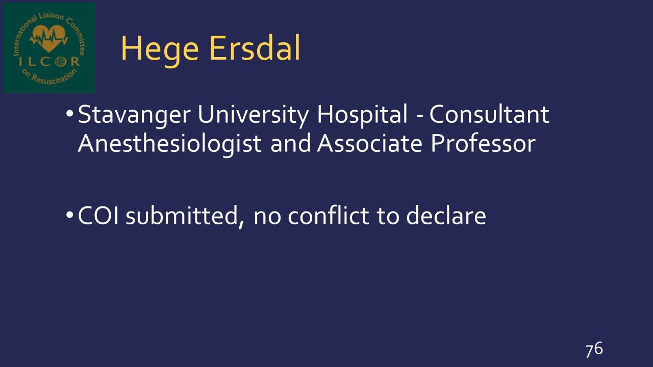 Hege Ersdal Stavanger University Hospital - Consultant Anesthesiologist and Associate Professor.