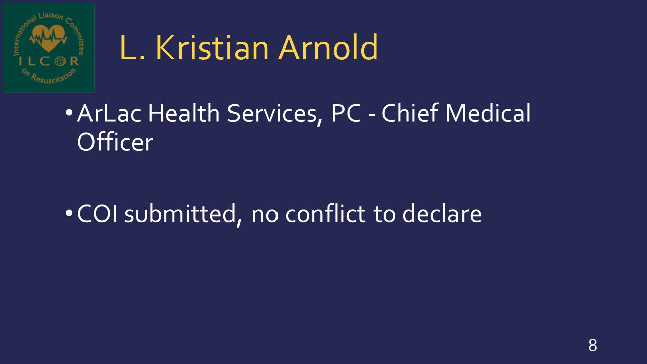 L. Kristian Arnold ArLac Health Services, PC - Chief Medical Officer