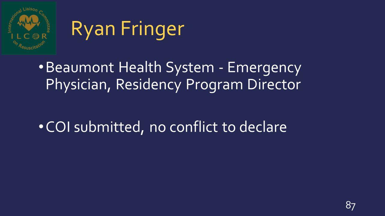 Ryan Fringer Beaumont Health System - Emergency Physician, Residency Program Director.