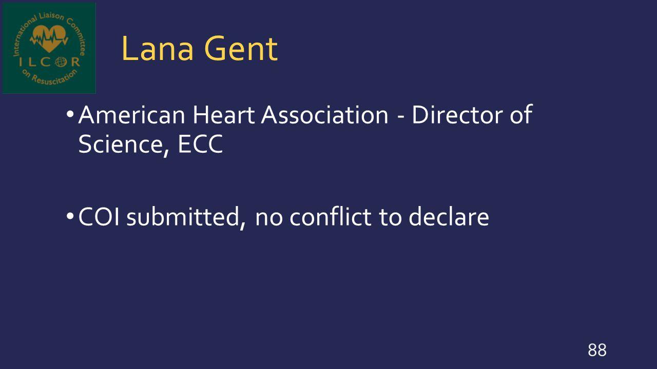 Lana Gent American Heart Association - Director of Science, ECC