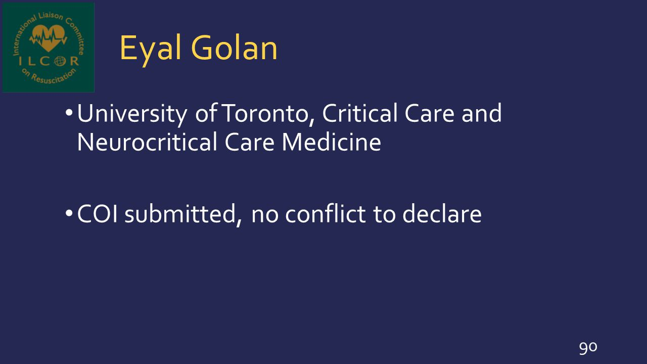 Eyal Golan University of Toronto, Critical Care and Neurocritical Care Medicine.