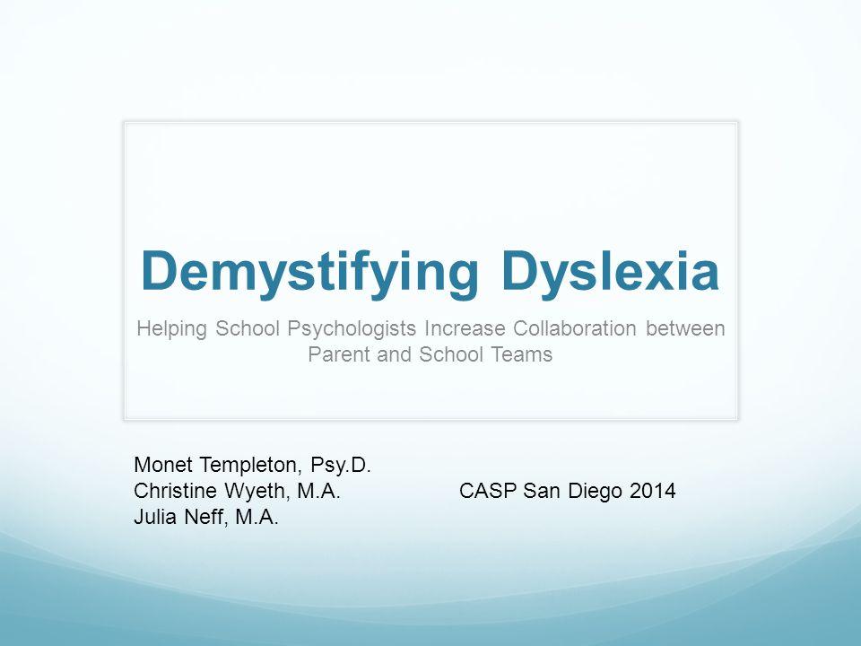 Demystifying Dyslexia