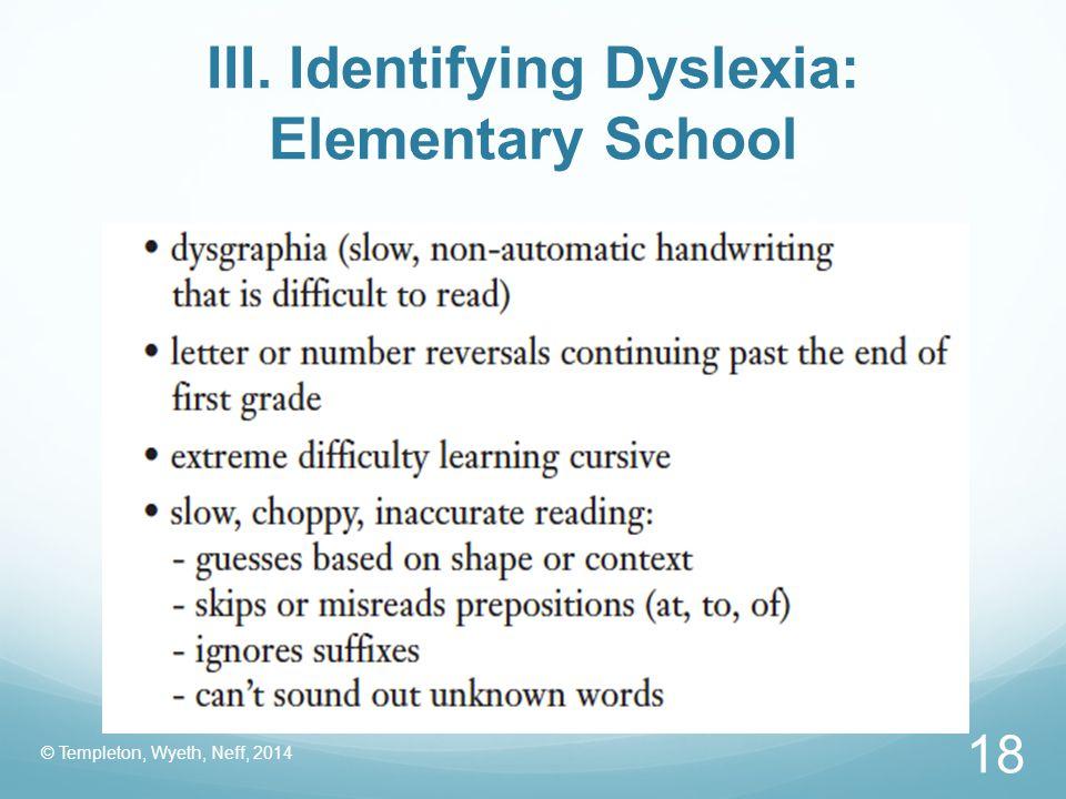 III. Identifying Dyslexia: Elementary School