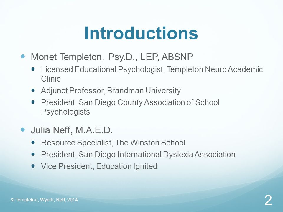 Introductions Monet Templeton, Psy.D., LEP, ABSNP Julia Neff, M.A.E.D.