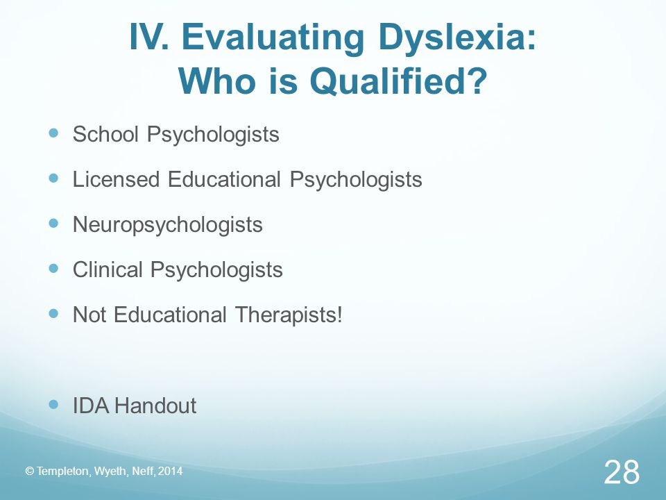 IV. Evaluating Dyslexia: Who is Qualified