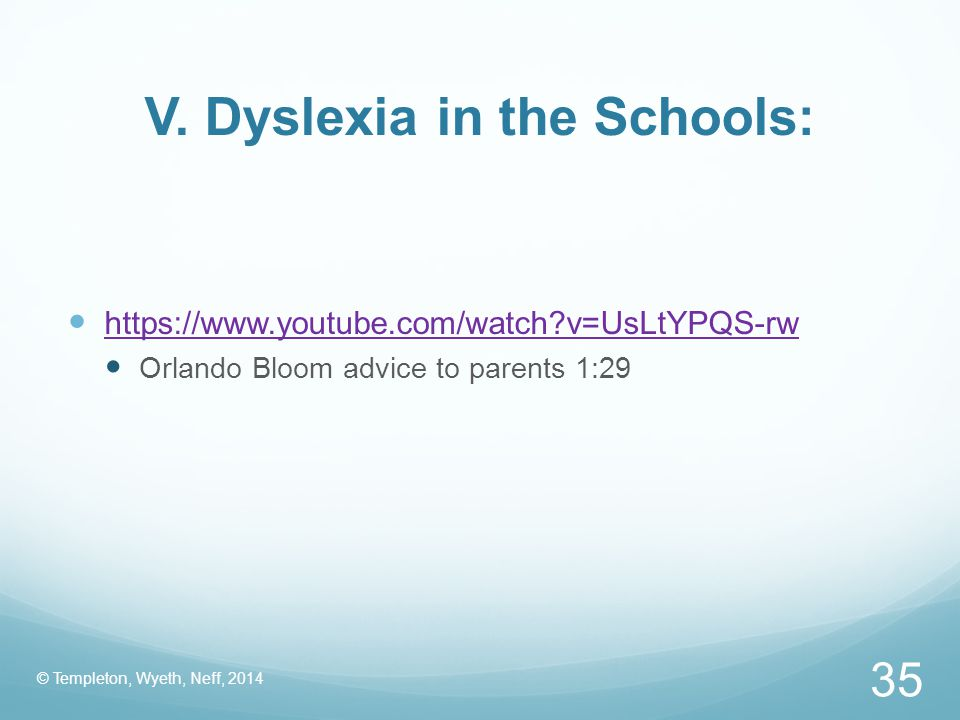 V. Dyslexia in the Schools: