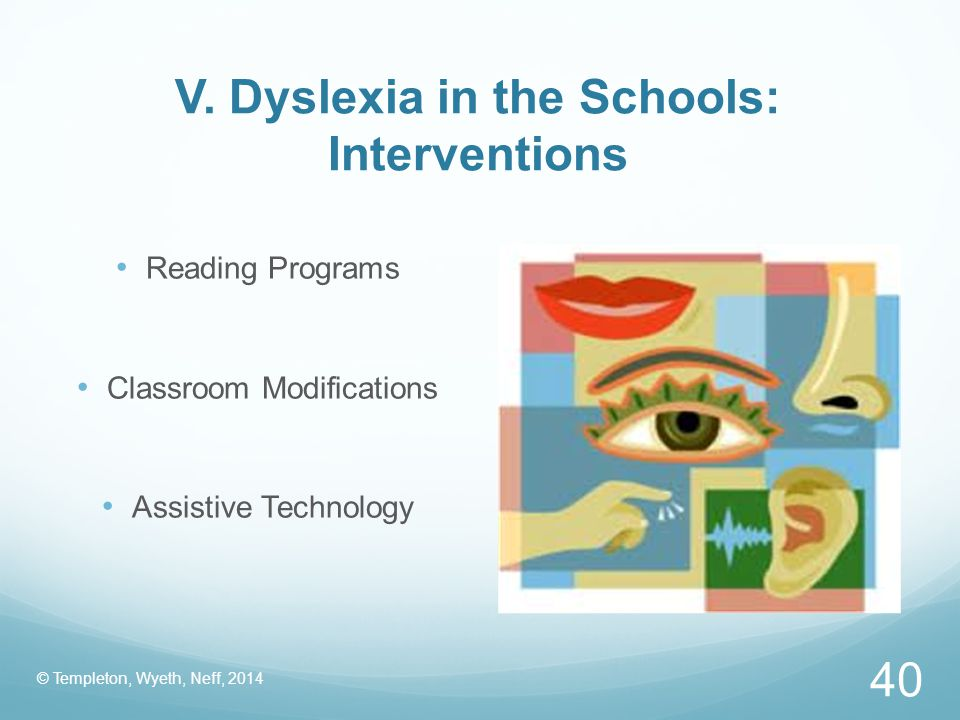 V. Dyslexia in the Schools: Interventions