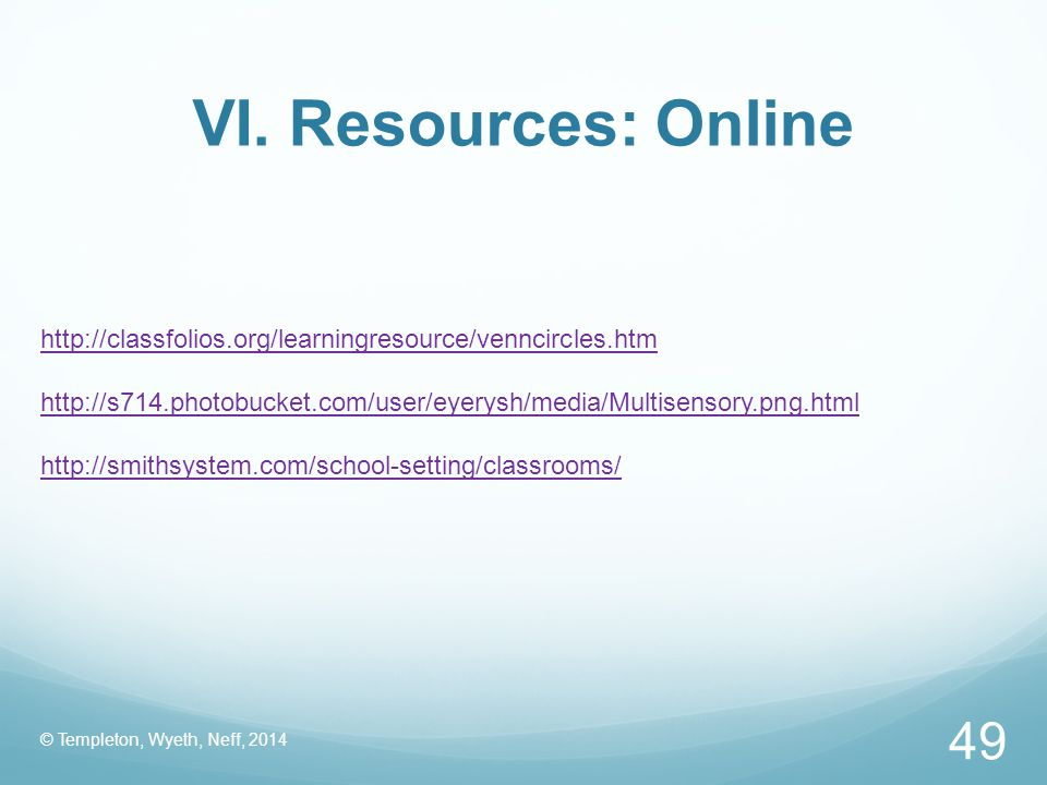 VI. Resources: Online http://classfolios.org/learningresource/venncircles.htm.