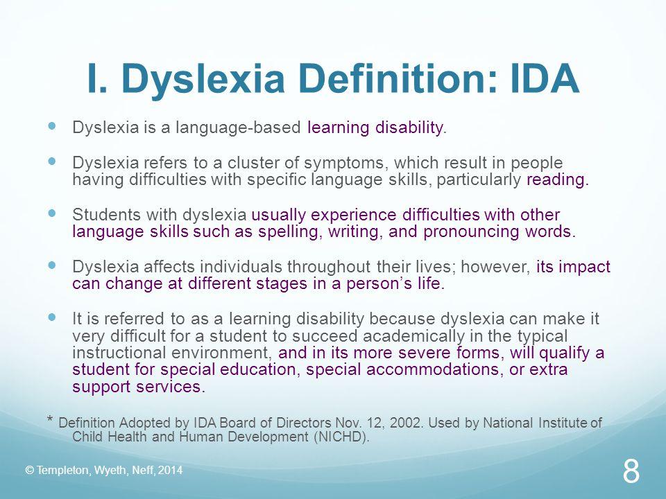 I. Dyslexia Definition: IDA