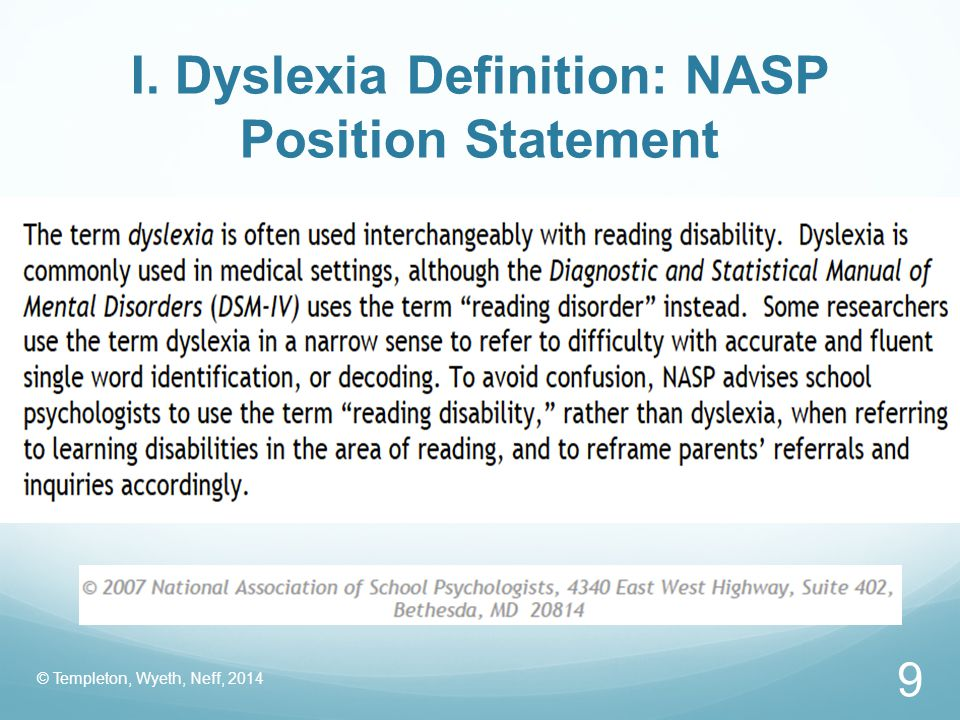 I. Dyslexia Definition: NASP Position Statement