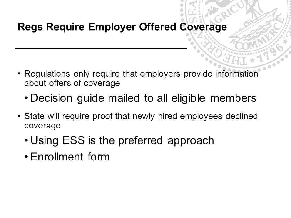 Regs Require Employer Offered Coverage