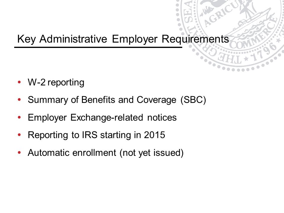Key Administrative Employer Requirements