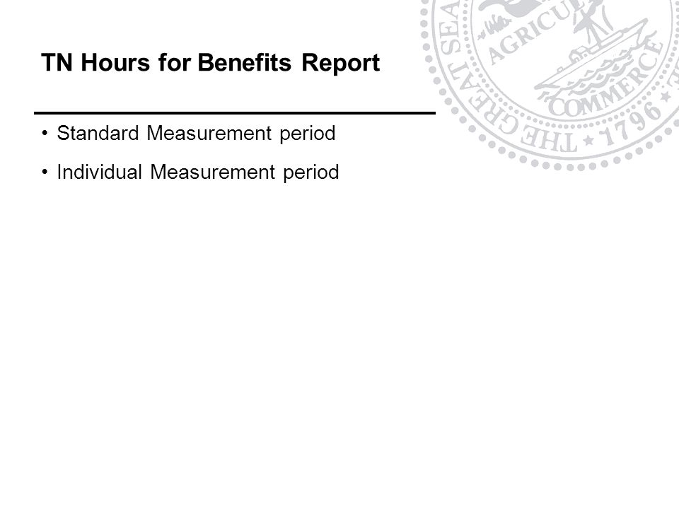 TN Hours for Benefits Report