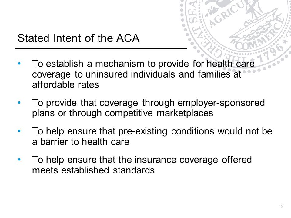 Stated Intent of the ACA