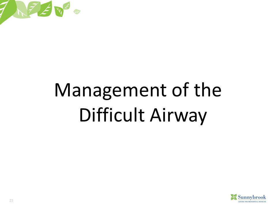 Management of the Difficult Airway