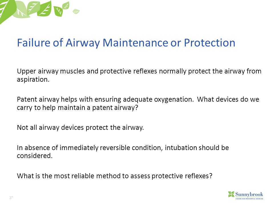 Failure of Airway Maintenance or Protection