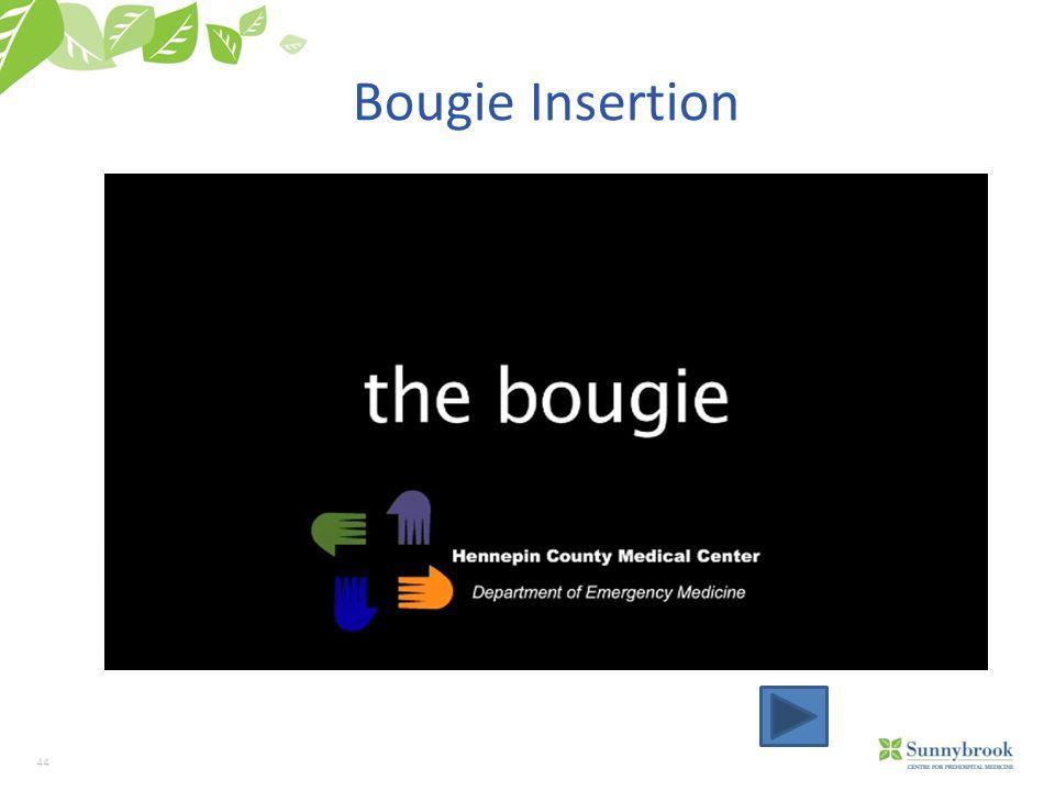 Bougie Insertion