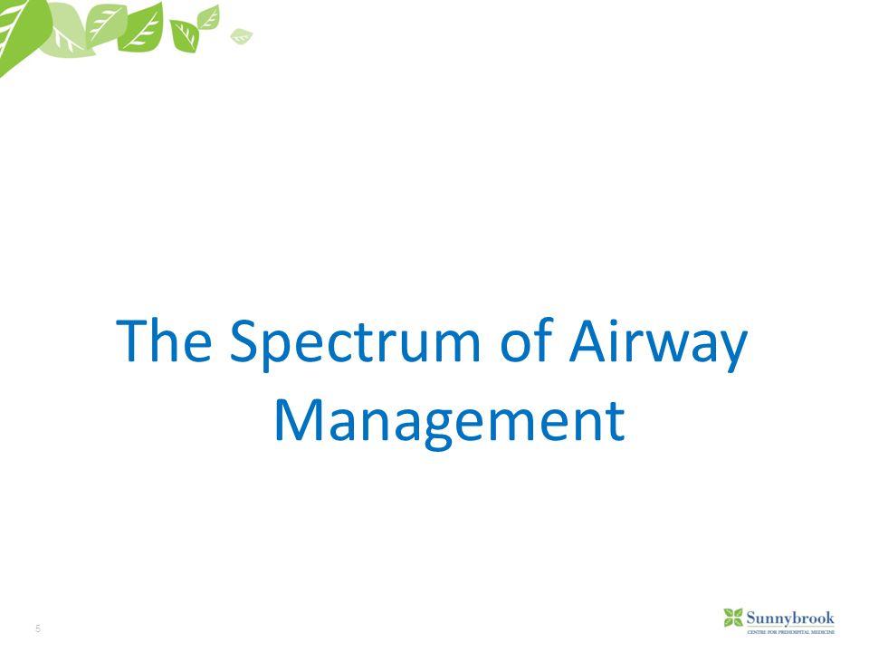 The Spectrum of Airway Management