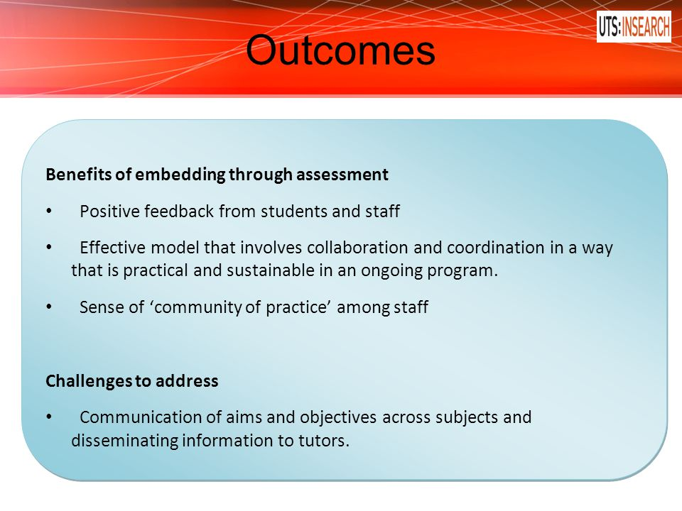 Outcomes Benefits of embedding through assessment