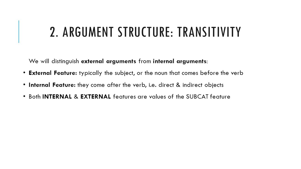 2. Argument structure: Transitivity