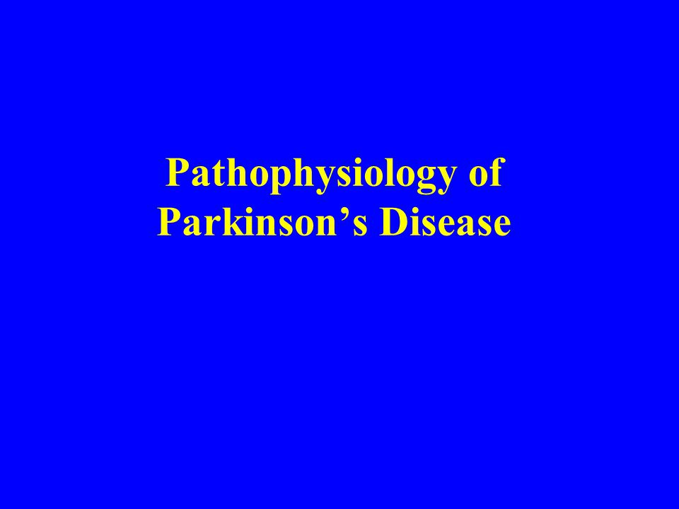 Pathophysiology of Parkinson's Disease