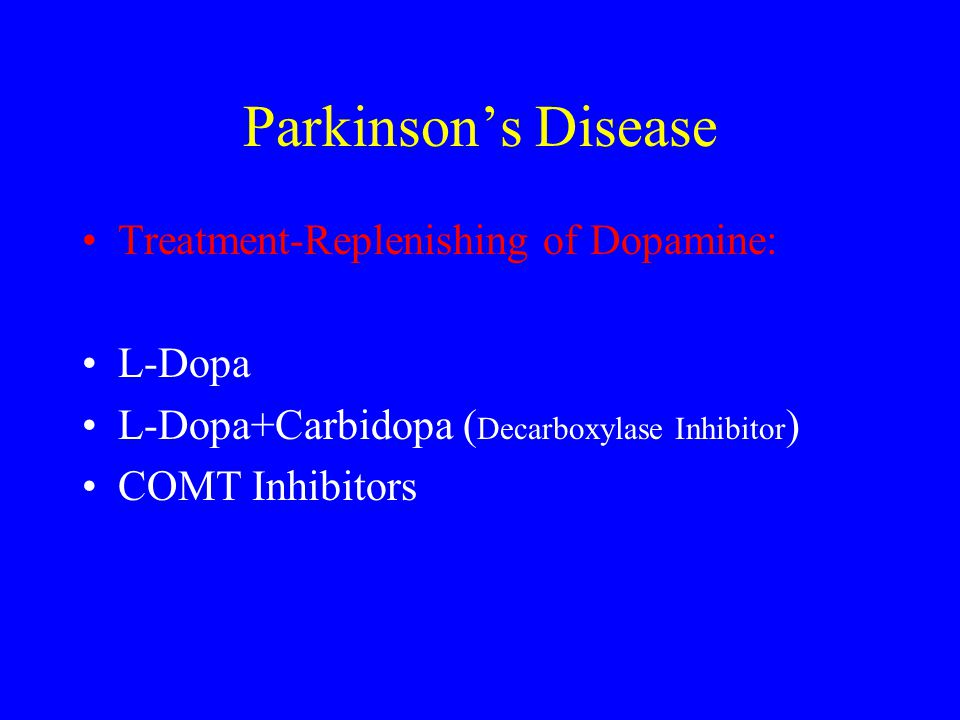Parkinson's Disease Treatment-Replenishing of Dopamine: L-Dopa
