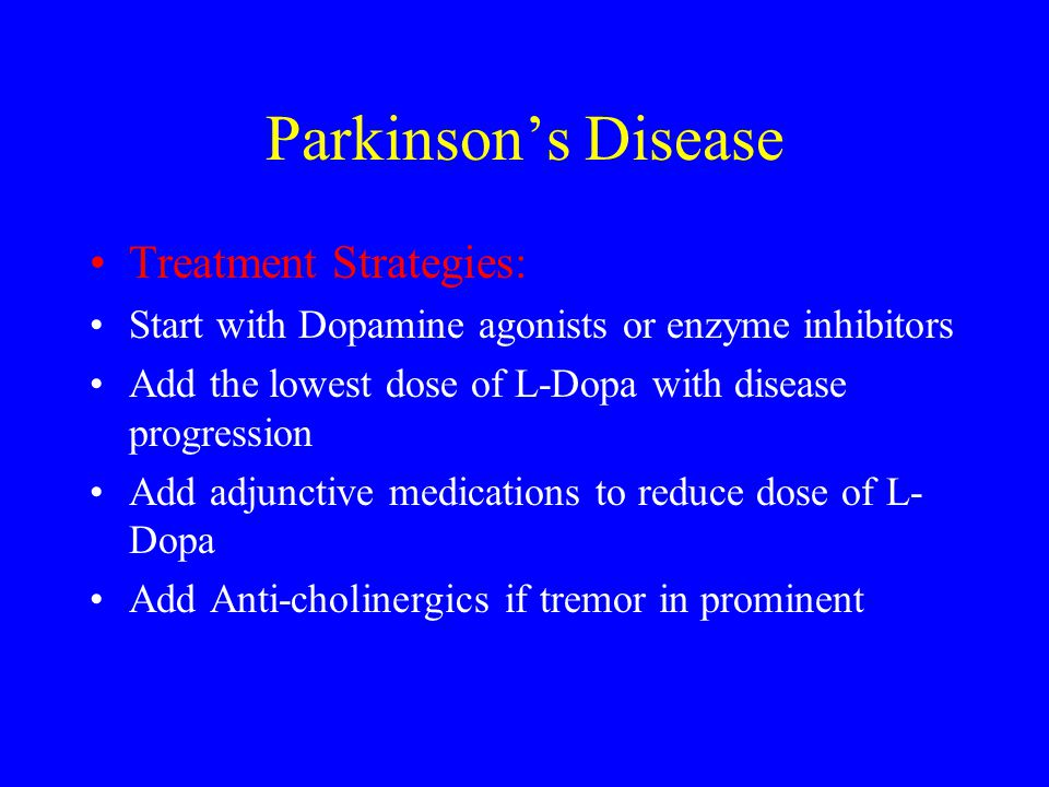 Parkinson's Disease Treatment Strategies: