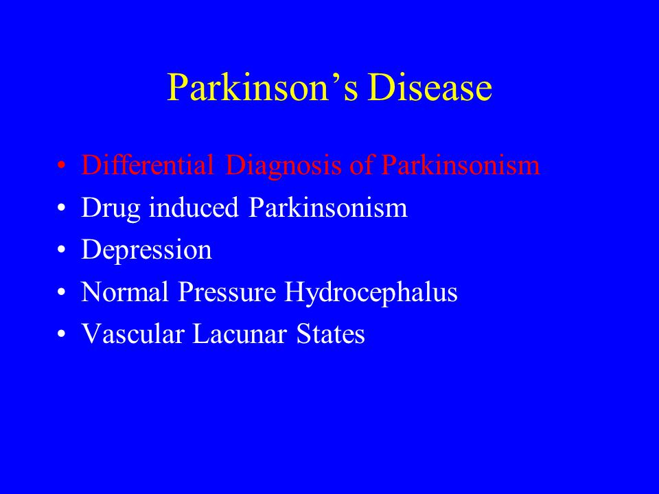 Parkinson's Disease Differential Diagnosis of Parkinsonism